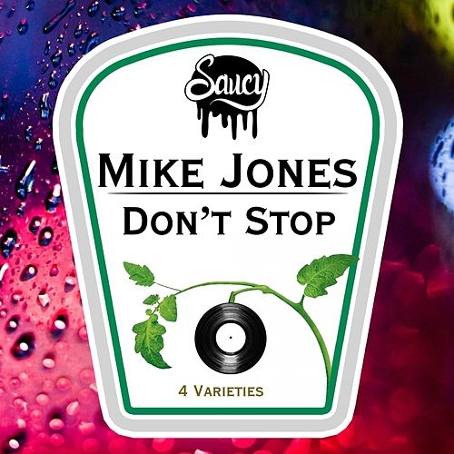 Don't Stop by Mike Jones