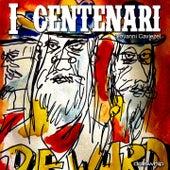 I centenari by Giovanni Caviezel
