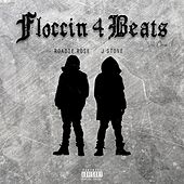Floccin 4 Beats, Vol. 1 by J.Stone