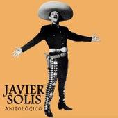 Javier Solís Antológico by Javier Solis