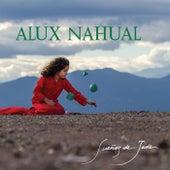 Sueños de Jade by Alux Nahual