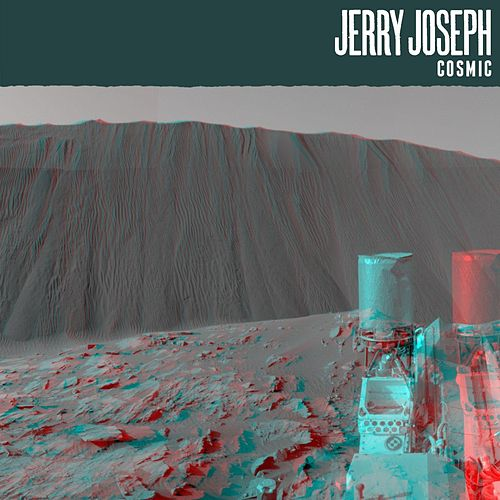 Cosmic by Jerry Joseph