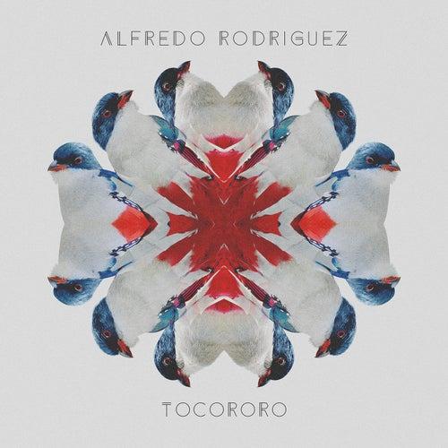 Tocororo - Single by Alfredo Rodriguez