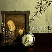 Aerial Roots by Piqued Jacks