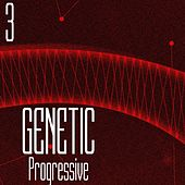 Genetic! Progressive, Vol. 3 by Various Artists