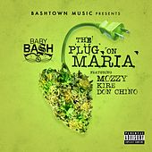 The Plug on Maria (feat. Mozzy, Kire & Don Chino) - Single von Baby Bash
