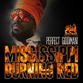 Mississippi Burning Red - Single by Perfect Giddimani