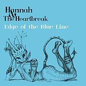 Edge of the Blue Line by Hannah
