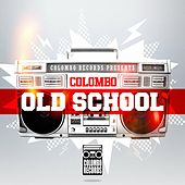 Colombo Old School by Various Artists