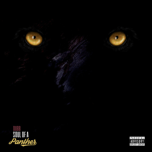 Soul of a Panther by Dub B