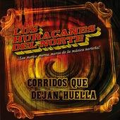 Corridos Que Dejan Huella by Los Huracanes Del Norte