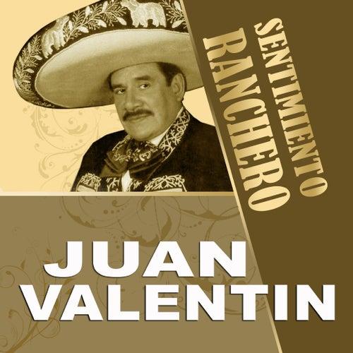 Sentimiento Ranchero by Juan Valentin