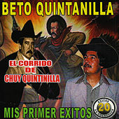 Mis Primeros Exitos by Beto Quintanilla