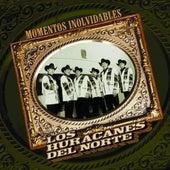 Momentos Inolvidables by Los Huracanes Del Norte
