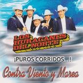 Contra Viento Y Marea by Los Huracanes Del Norte