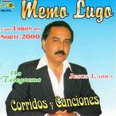 Corridos y Canciones, Un Telegrama, Jesus Labra by Memo Lugo