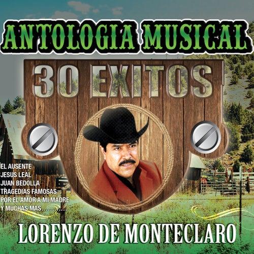 Antologia Musical 30 Exitos by Lorenzo De Monteclaro