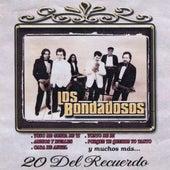 20 Exitos Del Recuerdo by Los Bondadosos