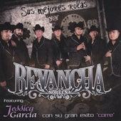 Sus Mejores Rolas by Revancha Nortena