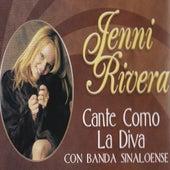 Cante Como La Diva, Con Banda Sinaloense by Jenni Rivera