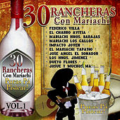 30 Rancheras Con Mariachi - Puras Pa` Pistear VOL.1 by Various Artists