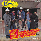 15 Exitos Con Sabor A.... Vol.2 by Los Huracanes Del Norte