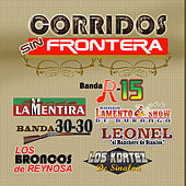 Corridos Sin Frontera by Various Artists