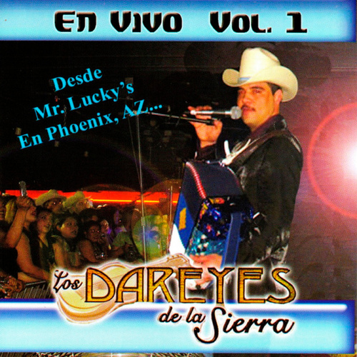En Vivo, Vol. 1 by Los Dareyes De La Sierra