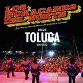 Desde Toluca En Vivo by Los Huracanes Del Norte