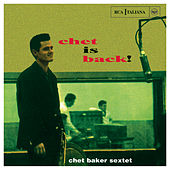 Chet Is Back! by Chet Baker