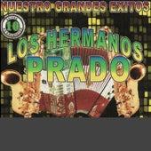 Nuestro Grandes Exitos by Los Hermanos Prado