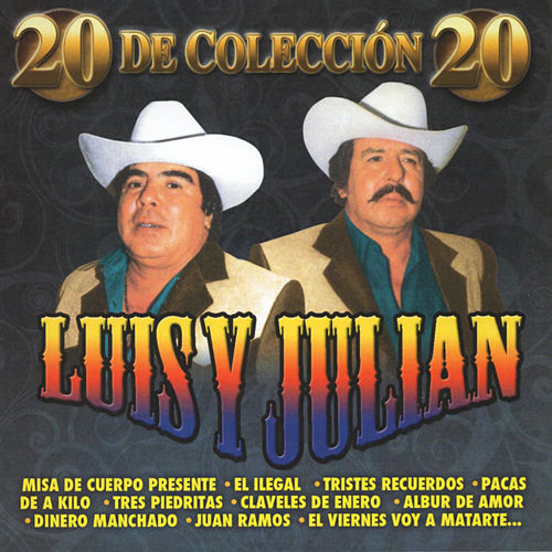 20 De Coleccion by Luis Y Julian