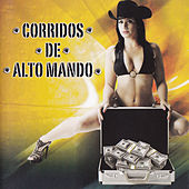 Corridos De Alto Mando by Various Artists