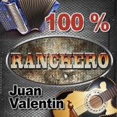 100% Ranchero by Juan Valentin