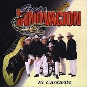 El Cantante by Grupo Innovacion