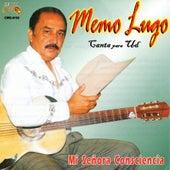 Mi Senora Consciencia by Memo Lugo