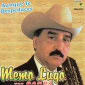 Aunque Te Despedaces by Memo Lugo