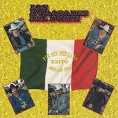Por Ser Mexicano (Mexicano 100%) by Los Huracanes Del Norte