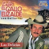 Las Delicias by Lalo El Gallo Elizalde