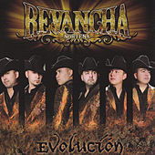 Evolucion by Revancha Nortena
