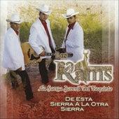 De Esta Sierra A La Otra Sierra by Los Rams De La Sierra