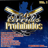 30 Corridos Prohibidos, Vol. I by Various Artists