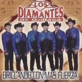 Brillando Con Mas Fuerza by Los Diamantes De Ojinaga