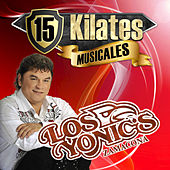 15 Kilates Musicales by Los Yonics
