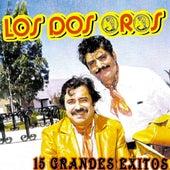 15 Grandes Exitos by Los Dos Oros