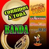 Corridos a Toda Banda by Various Artists