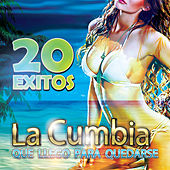 La Cumbia Que Llego Para Quedarse by Various Artists