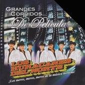 Grandes Corridos De Pelicula by Los Huracanes Del Norte