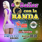 A Bailar Con La Banda by Various Artists