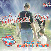 Para Mi Querido Padre, Vol. 2 by Various Artists